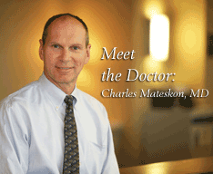 Meet the Doctor: Charles Mateskon, MD